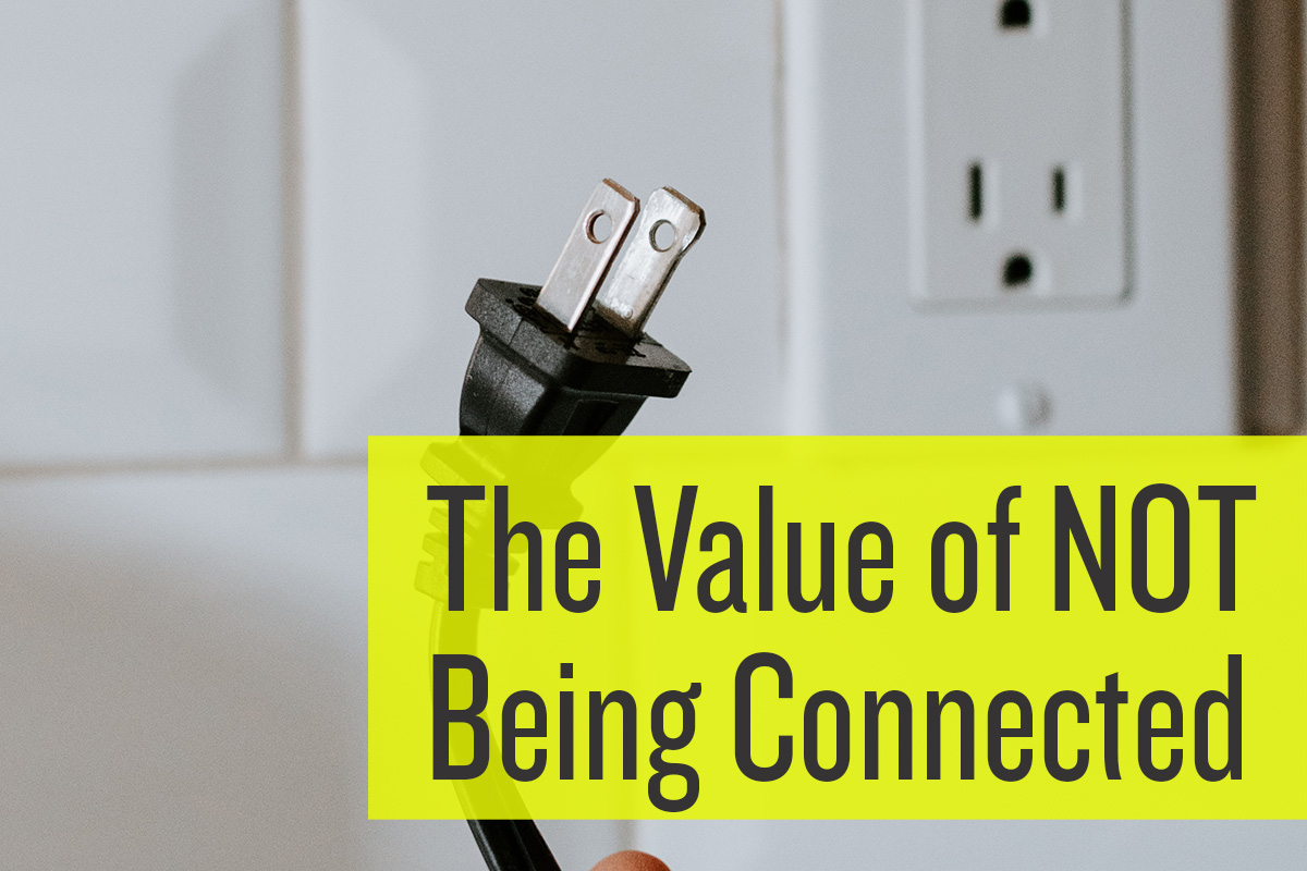 Disconnect to be more productive
