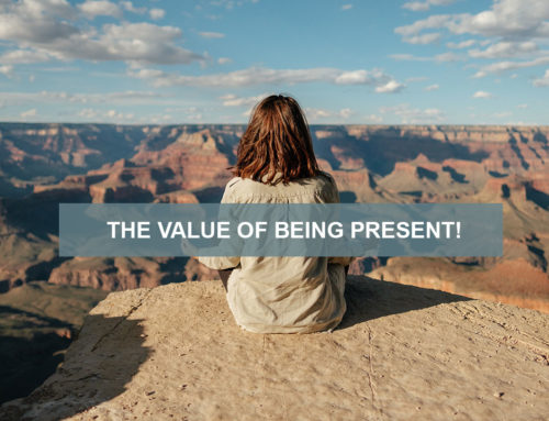 The Value of Being Present