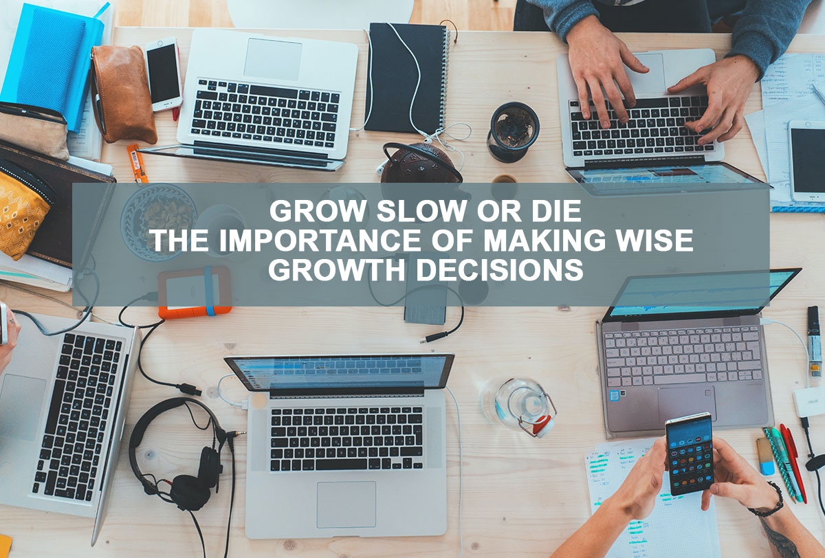 Growth Decisions